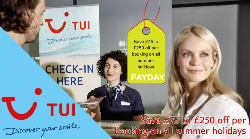 Latest TUI Payday Offers Summer 2019